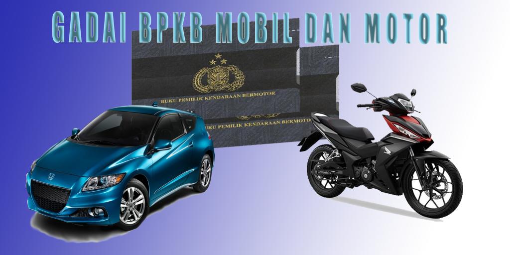 Pinjaman Uang Gadai BPKB Mobil dan Motor Daerah Pasuruan
